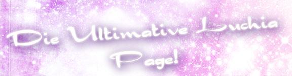"""""""Die Ultimative Luchia Page"""" Logo von 2008"""
